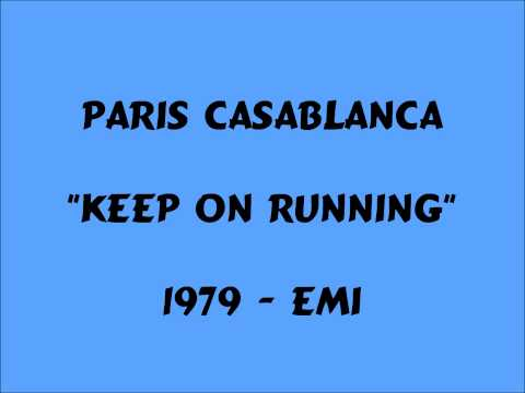 Paris Casablanca - Keep On Running - 1979