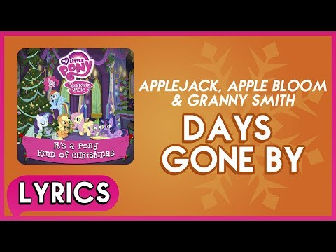 Applejack - Days Gone By (Lyrics) - MLP: It's a Pony Kind of Christmas (Album) [HD]