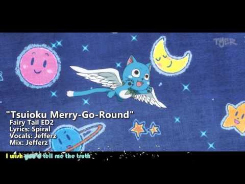 "[TYER] English Fairy Tail ED2 - ""Tsuioku Merry-Go-Round"" [Ft.Jefferz]"