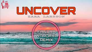 UNCOVER REMIX !!! Fandra Warokka