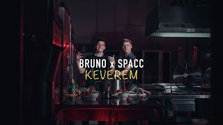 Bruno x Spacc - Keverem ( OFFICIAL MUSIC VIDEO )