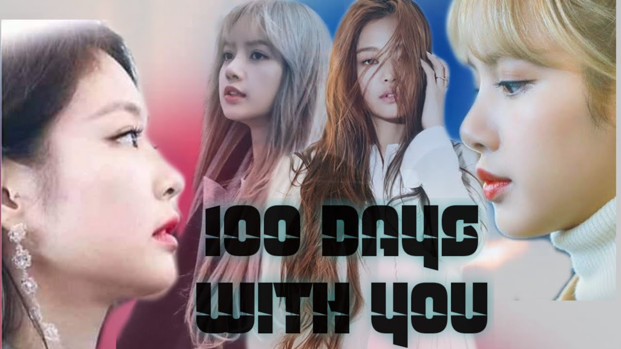 """JenLisaFF""""100 Days With You""""~Don't Say Good bye~Chap.21"""
