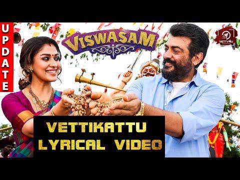 Vettikattu Song Details - Viswasam Second Single Song   Ajith Kumar, Nayanthara   D.Imman   Siva