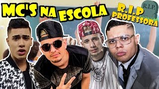 Baixar MC'S NA ESCOLA - RIP PROFESSORA