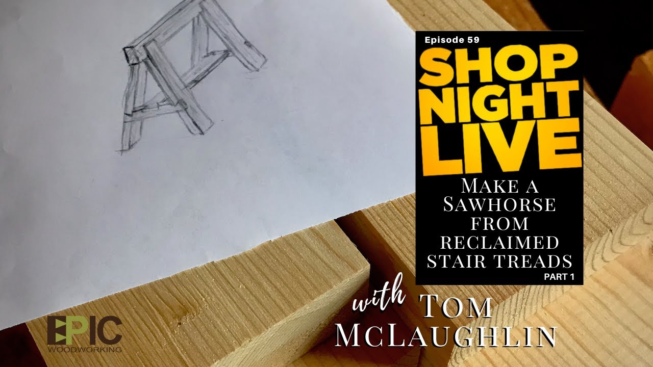 Make a Sawhorse from Reclaimed Stair Treads with Tom McLaughlin
