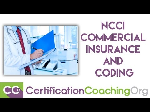 Understanding NCCI, Commercial Insurance, And Coding Encounters
