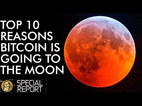 Top 10 Reason Bitcoin Price Will Moon Hard
