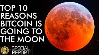 Top 10 Reason Bitcoin Price Will Moon Hard