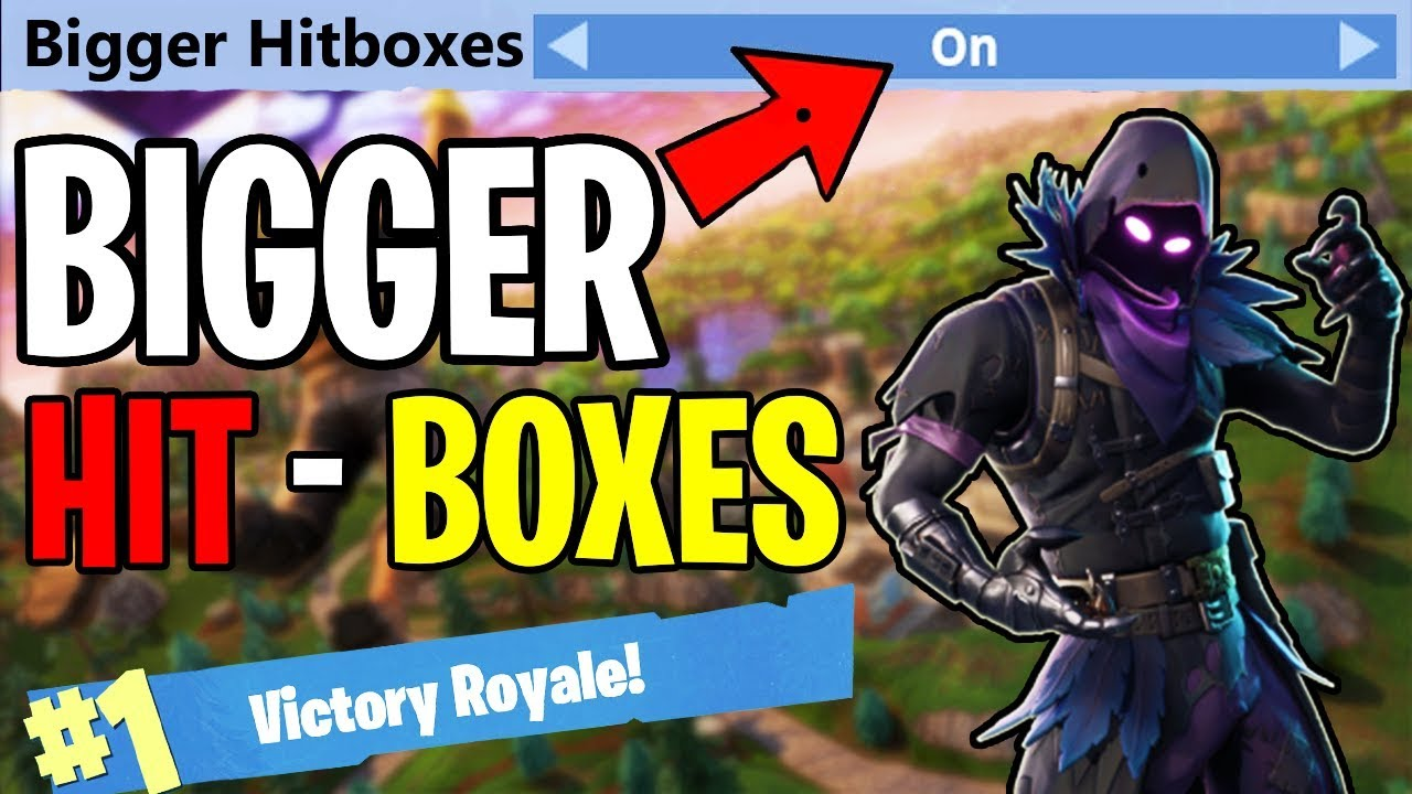how to increase hitboxes in fortnite - fortnite hitboxes