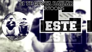 THE CARTOONS - Si Te Gusta Bailar ( Video Lyric )