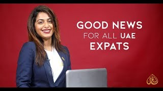 Good News for all UAE Expats!!!