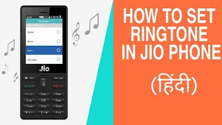 how to set ringtone in jio phones, how to change ringtone on jio phone