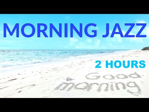 Morning Jazz & Morning Jazz Music: Amazing Morning Jazz Cafe & Morning Jazz Mix For Chill & Study