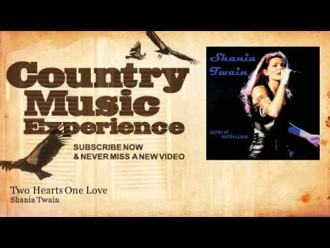 Shania Twain - Two Hearts One Love - Country Music Experience