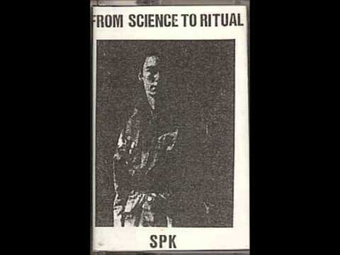 From Science to Ritual - SPK (Full Album)