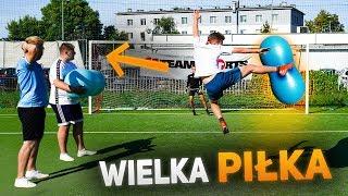 Piłka do pilatesu VS Piłka Nożna! | *Gramy wielką i dziwną piłką* | PNTCMZ