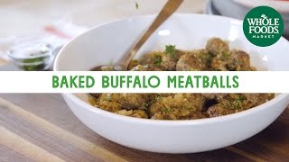 Baked Buffalo Meatballs | Freshly Made | Whole Foods Market
