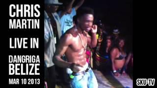 CHRIS MARTIN - HOTTA DAN DEM (Live in Dangriga, Belize - Mar 10th 2013)