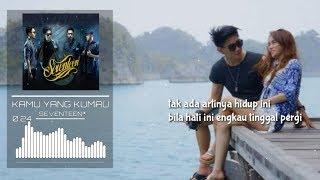SEVENTEEN - Kamu Yang Kumau (Official Lirik Video)