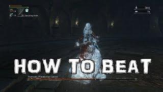 Bloodborne: How to Beat Yharnam, Pthumerian Queen BOSS