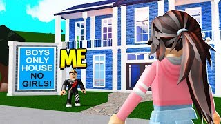 My Girlfriend Found A BOYS ONLY House.. But I Was Actually The OWNER! (Roblox Bloxburg)