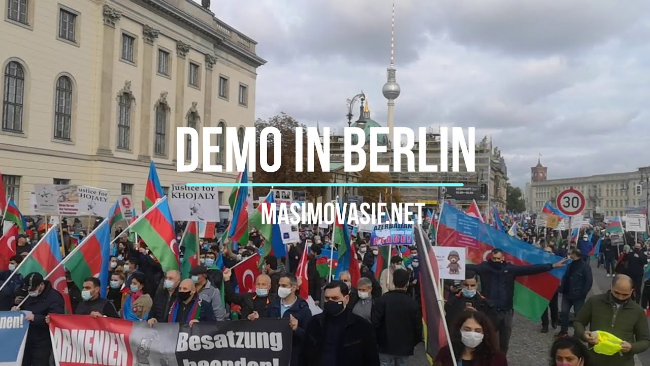Aserbaidschaner Protestieren In Berlin Gegen Armenische Aggression Demo In Berlin Asif Masimov