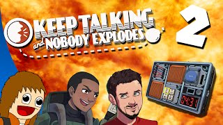 Handle With Care - Keep Talking And Nobody Explodes: Part 2 (w/ Ze & Galm)