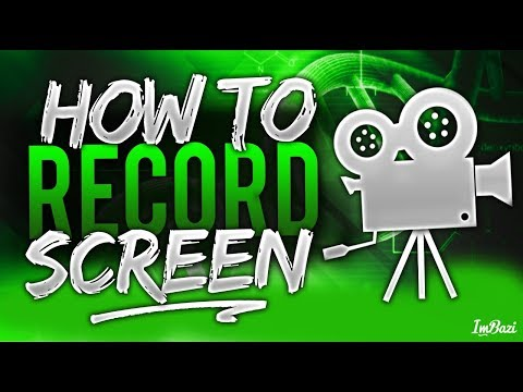 How To Record Your Computer Screen For Free 300% Works 2018