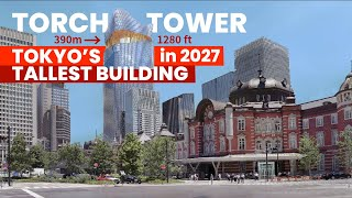 Japan's Tallest Building - Torch Tower in 2027 | Tokyo View