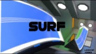 [ROBLOX] Easy Surf Maps Montage Pt 2! *Surfed By IfYouGetTriggered*