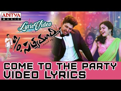 Come To The Party Video Song With Lyrics IIS/O Satyamurthy Songs II Allu Arjun, Samantha