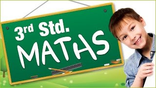 Mathematics For Class 3 | Learn Maths For Kids | Maths Made Easy | Math's For Class 3