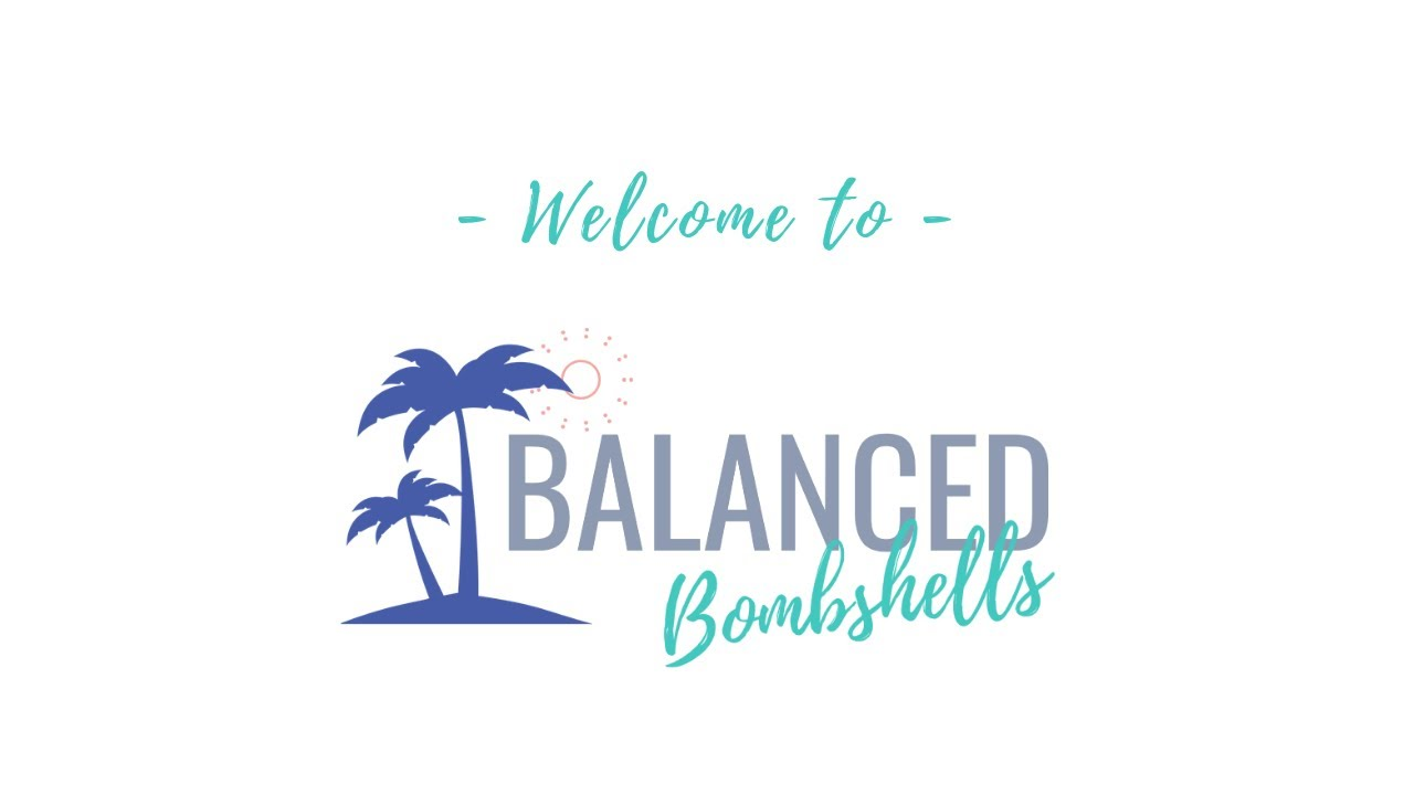 Welcome to Balanced Bombshells