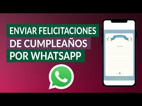 Felicitaciones de Cumpleaños para Mandar o Enviar por WhatsApp - Muy Fácil