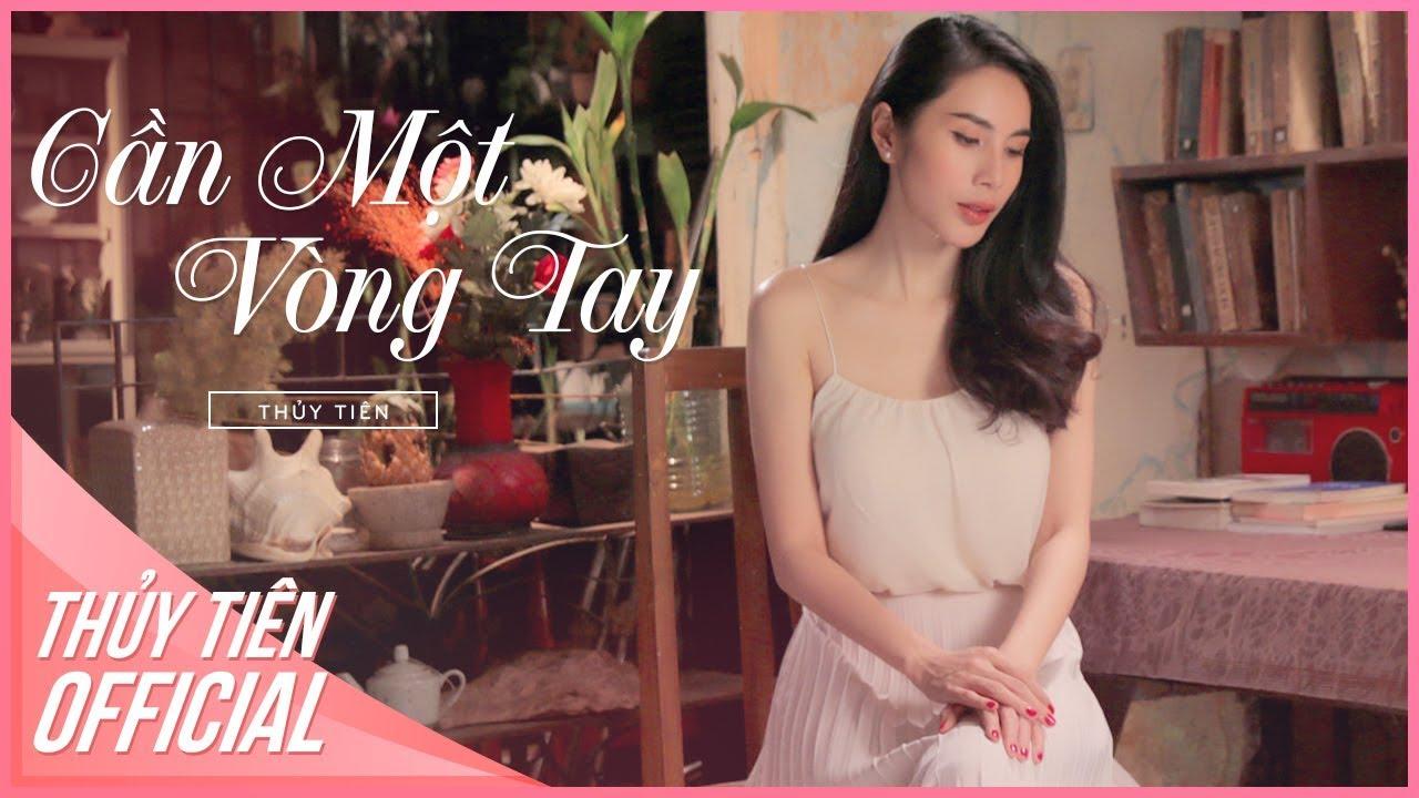 Cần Một Vòng Tay - Thủy Tiên | Official MV