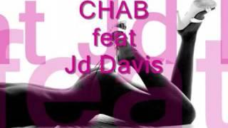 Chab feat Jd Davis Closer to me Satoshie Tomiie mix  VipProOriginal