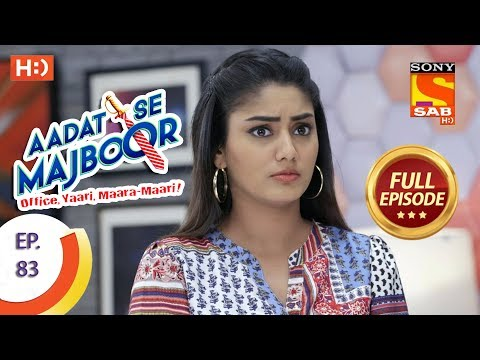 Aadat Se Majboor - Ep 83 - Full Episode - 25th January, 2018