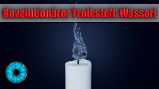 Revolutionärer Treibstoff: Wasser! - Clixoom Science & Fiction