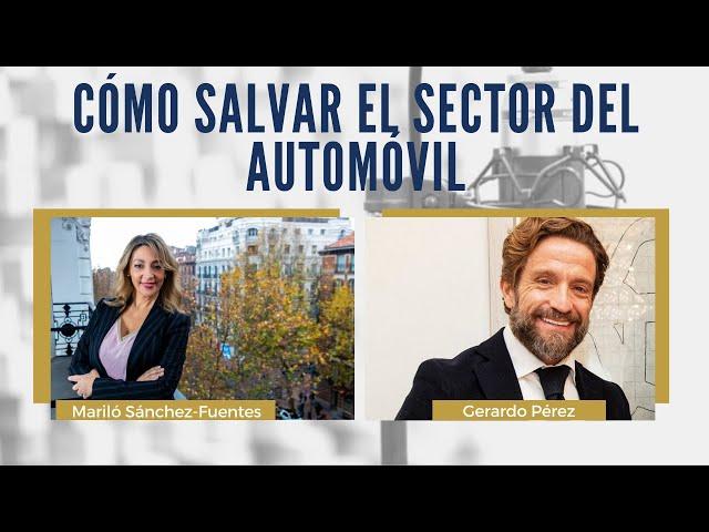 ¿Cómo salvar al sector del automóvil ante la crisis? | Entrevista a Gerardo Pérez de FACONAUTO
