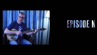 5 String Mess Around - Episode 012 - Chris Coole  (Clawhammer Banjo Lessons + Hangout)
