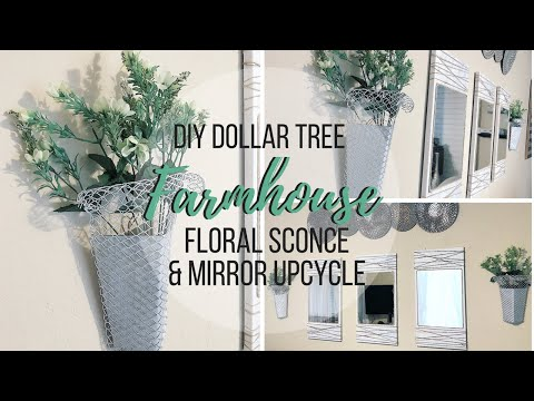 DIY DOLLAR TREE FARMHOUSE WALL SCONCE AND UPCYCLE