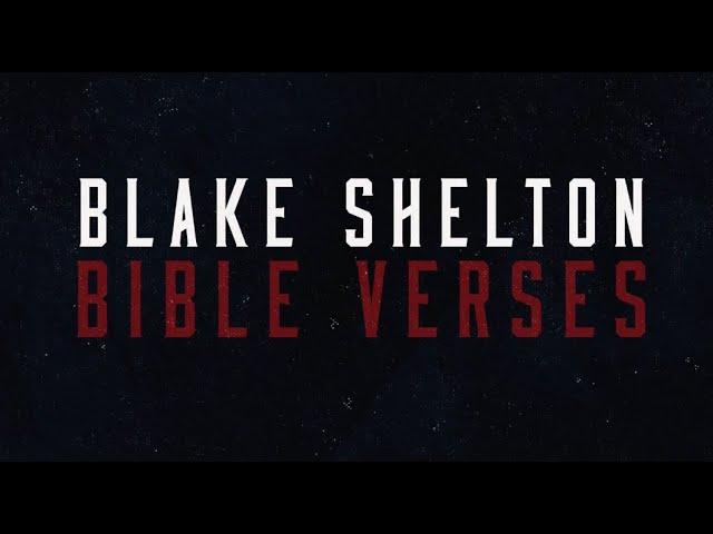 Blake Shelton - Bible Verses (Lyric Video)