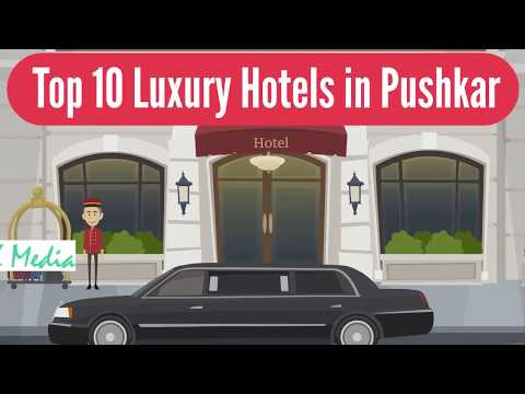 Top 10 Luxury Hotels In Pushkar | Best Hotels To Book
