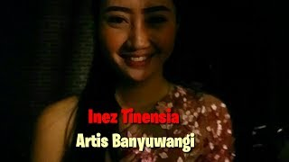 Download Inez Tinensia Artis Banyuwangi