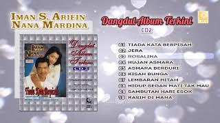 Imam S Arifin & Nana Mardiana - Dangdut Album Terkini CD2 (Official Audio)