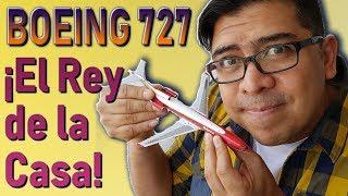 Video ¡BOEING 727, ÚNICO ENTRE SUS HERMANOS!. (#114) download MP3, 3GP, MP4, WEBM, AVI, FLV Juni 2018