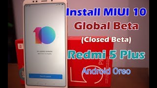 Install MIUI 10 Global Beta Redmi 5 Plus Sudah Android Oreo Loh (Lewat TWRP)