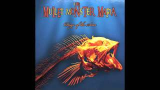 The Mullet Monster Mafia - Surf No Limits