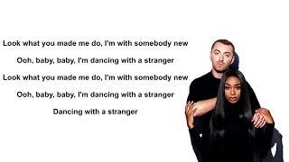 Sam Smith, Normani - Dancing With A Stranger (Lyrics) Video