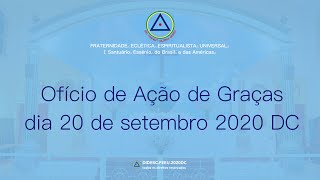 Ofício de Ação de Graças do dia 20 de setembro de 2020 - D.C.